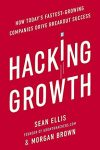 Hacking Growth-Sean Ellis